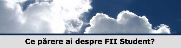Chestionar de feedback: Ce părere ai despre FII Student?